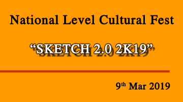 "National Level Cultural Fest ""SKETCH 2.0 2K19"""