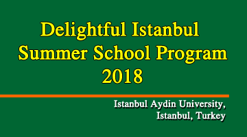Delightful Istanbul Summer School Program - 2018